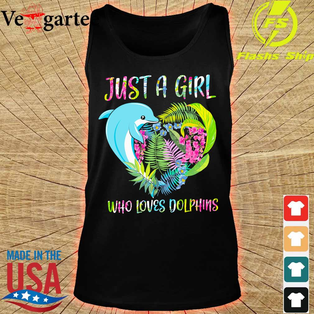 Just a girl who loves dolphins floral heart s tank top