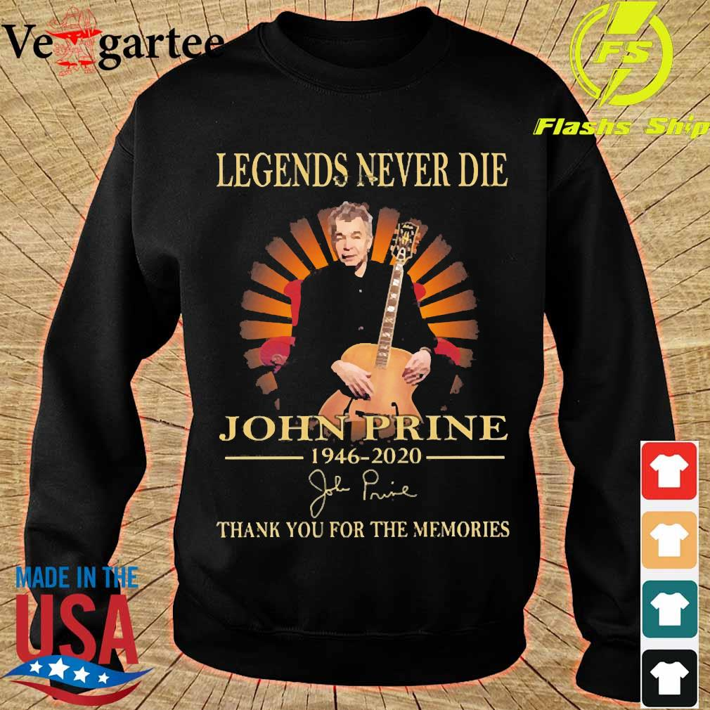 Legends never die John Prine 1946 2020 thank You for the memories signature s sweater