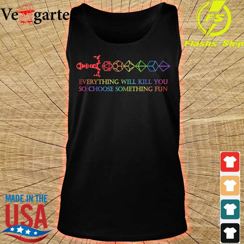 LGBT dungeon everything will kill You so choose something fun s tank top