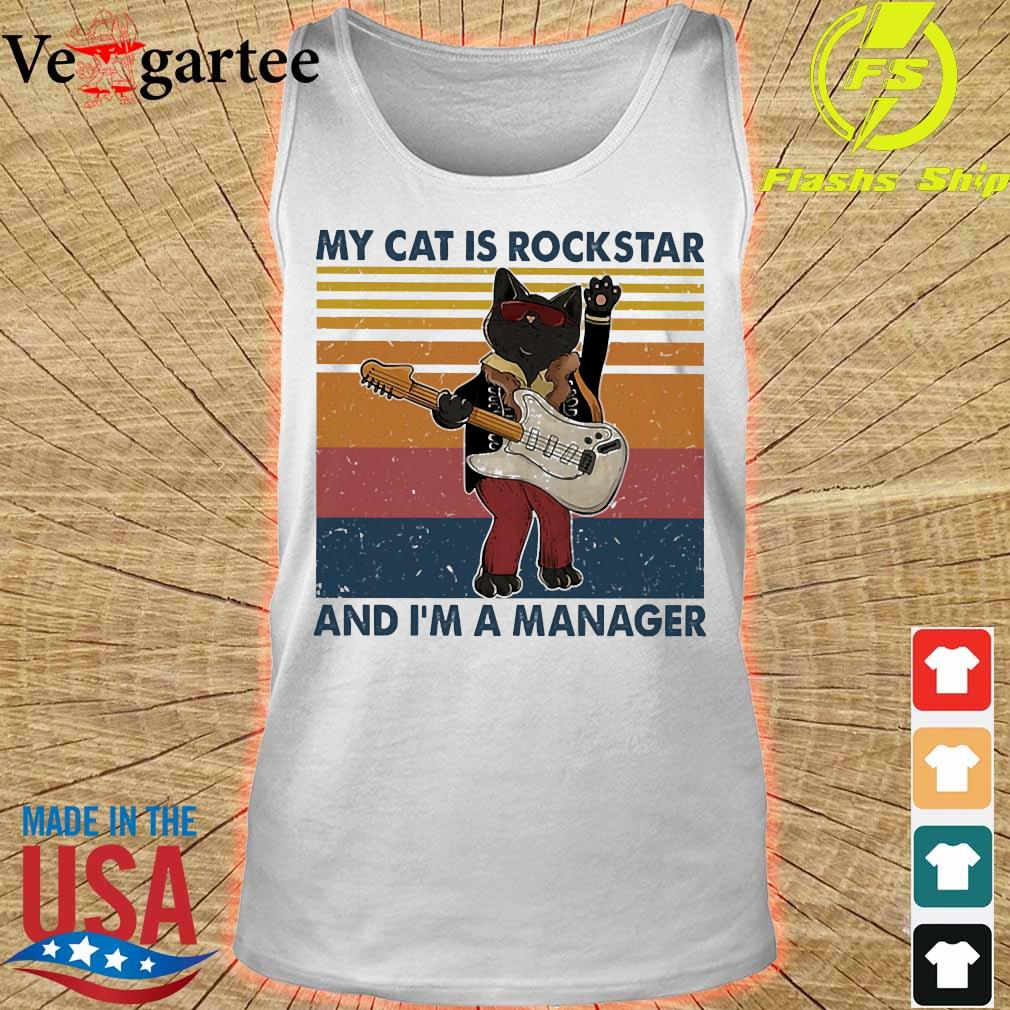 My cat is rock star and I'm a manager vintage s tank top