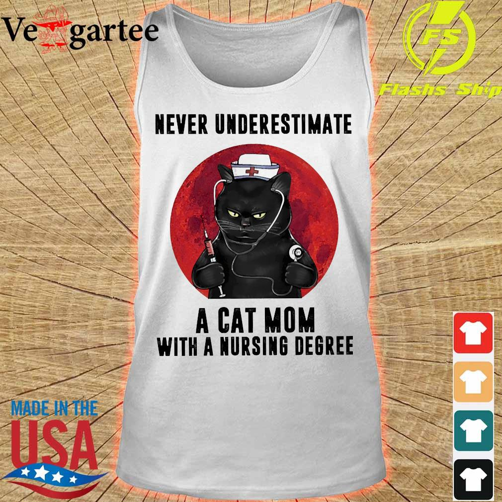 Never underestimate a cat mom with a nursing degree s tank top