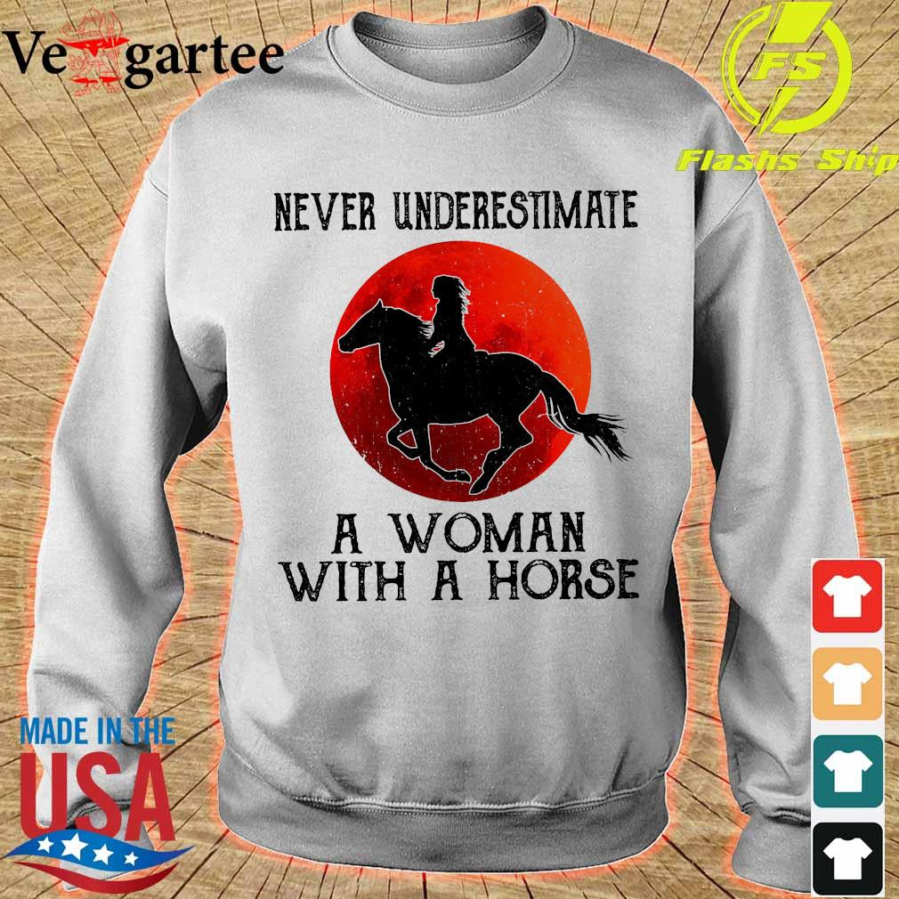 Never underestimate a woman with a horse s sweater