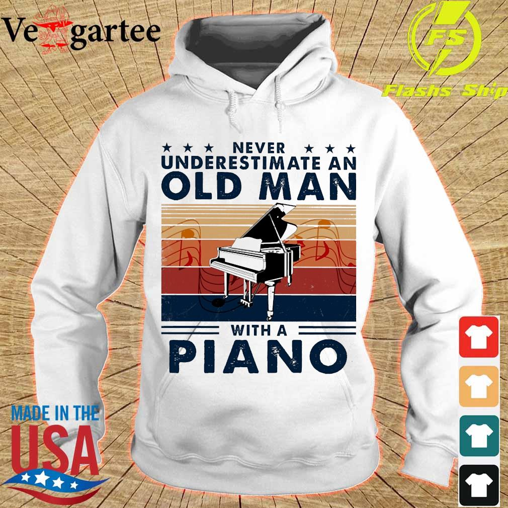 Never underestimate an old man with a piano vintage s hoodie