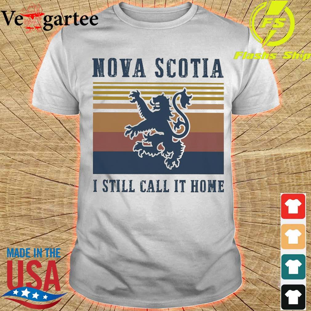 Nova Scotia I still call it home vintage shirt