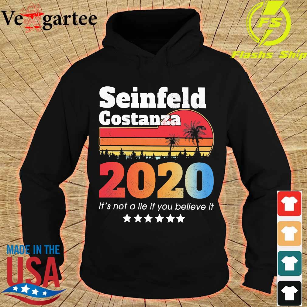 Seinfeld Costanza 2020 It's not a lie if You believe it vintage s hoodie