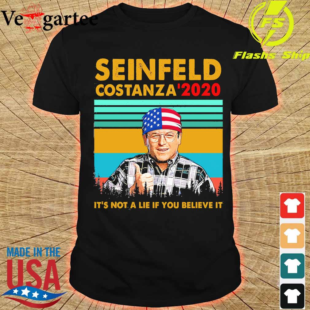 Seinfeld costanza '2020 It's not a lie if You believe it vintage shirt