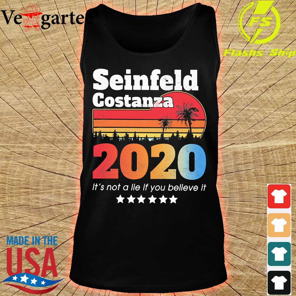 Seinfeld Costanza 2020 It's not a lie if You believe it vintage s tank top