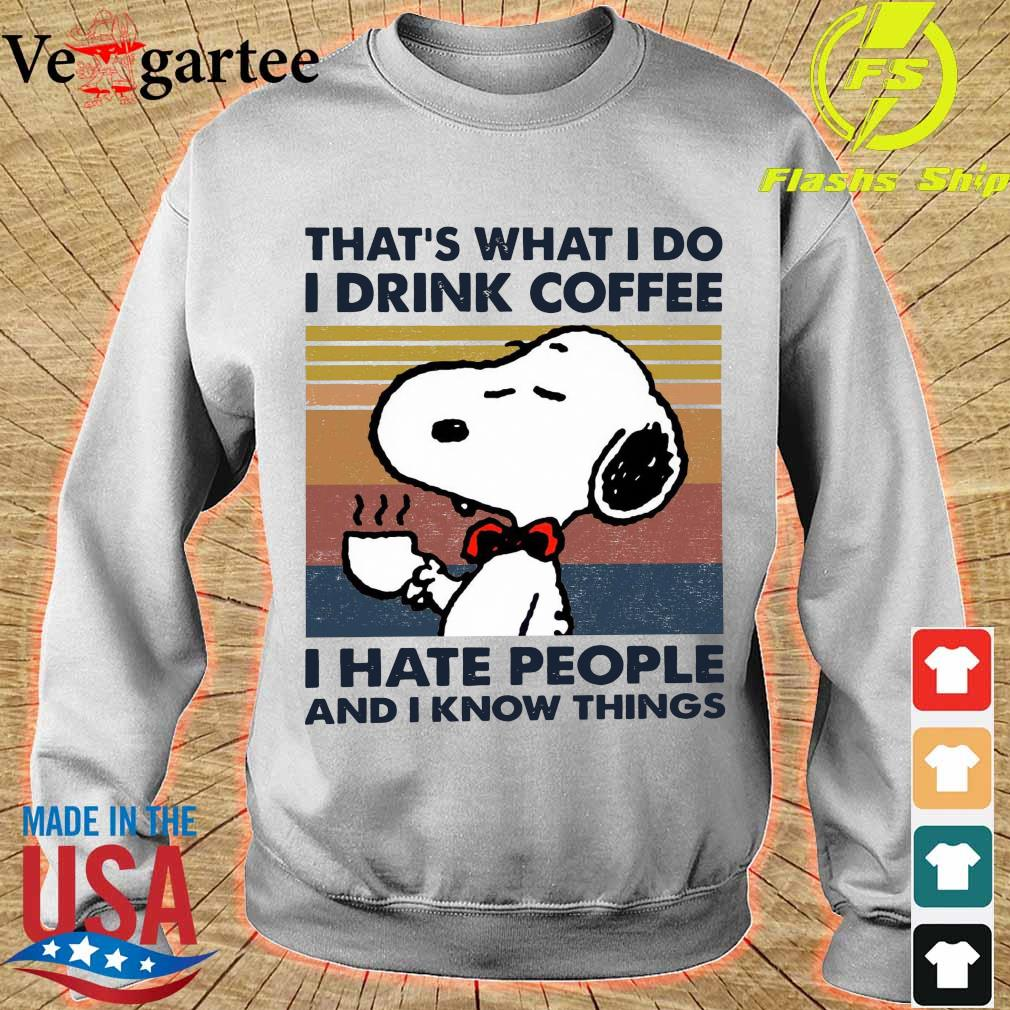 Snoopy that's what I do I drink coffee I hate people and I know things vintage s sweater