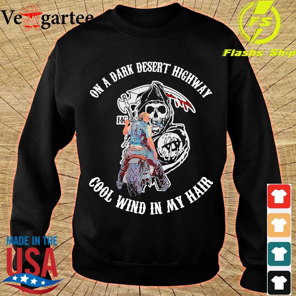 Sons of Anarchy On a dark desert highway cool wind in my hair s sweater