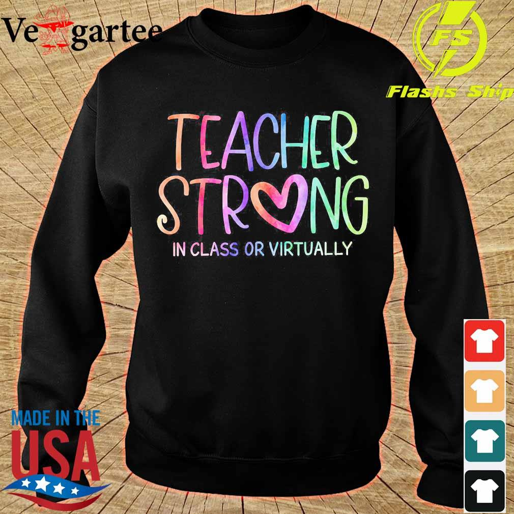 Teacher strong in class or virtually s sweater