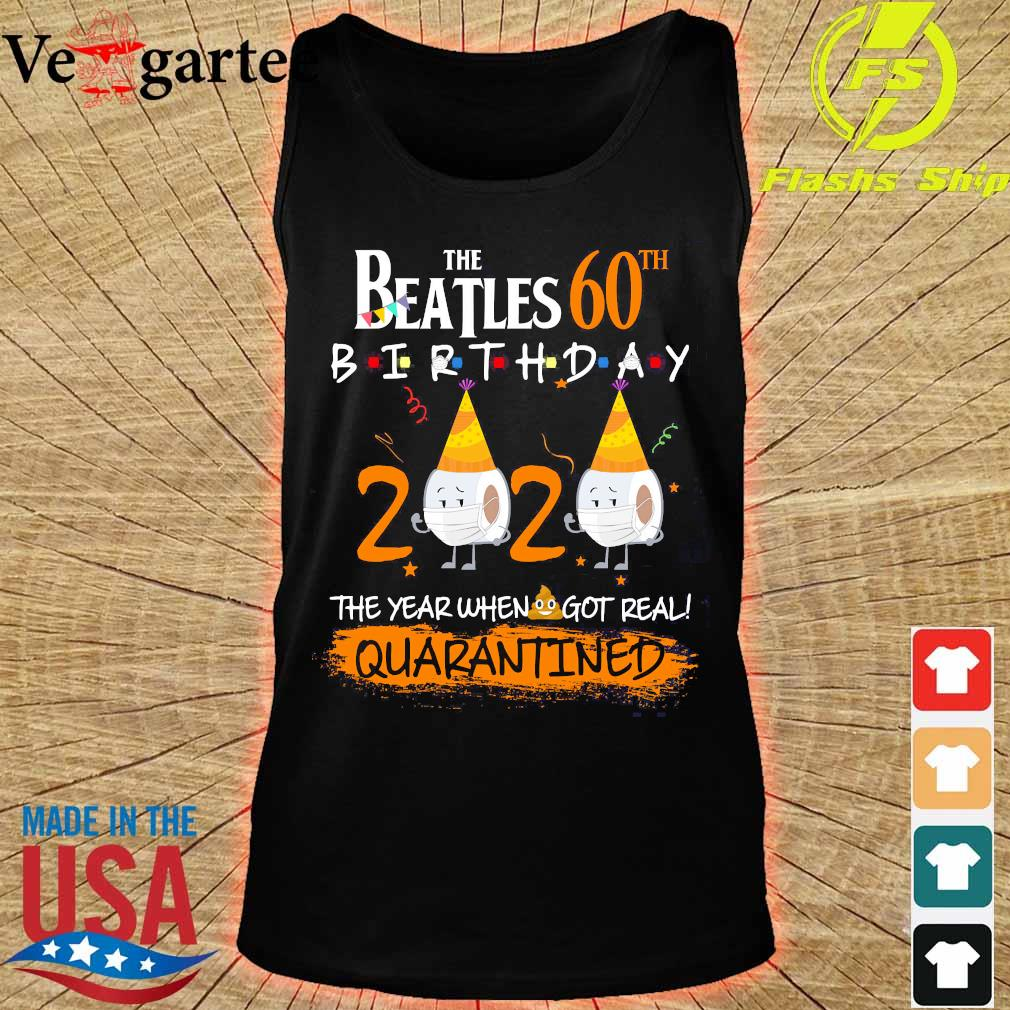 The Beatles 60th birthday 2020 the year when got real quarantined s tank top