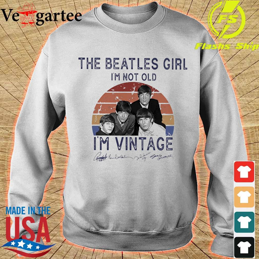 The Beatles girl I'm not old I'm vintage signature s sweater