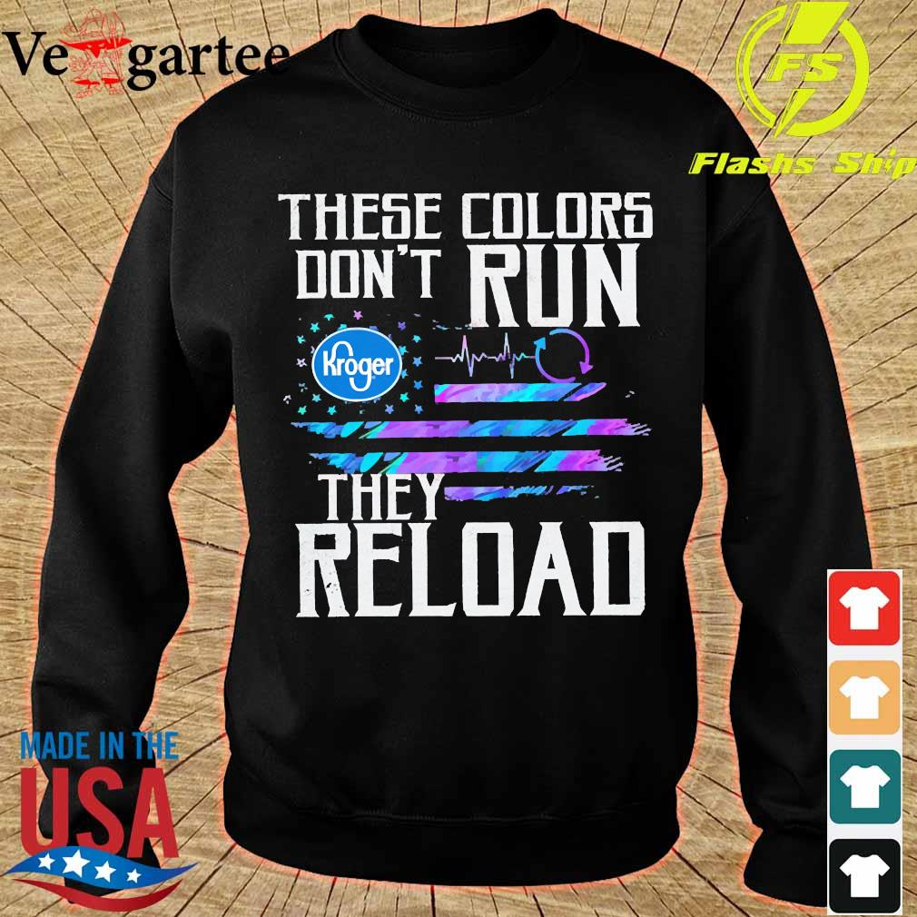 These colors don't run Kroger They reload s sweater