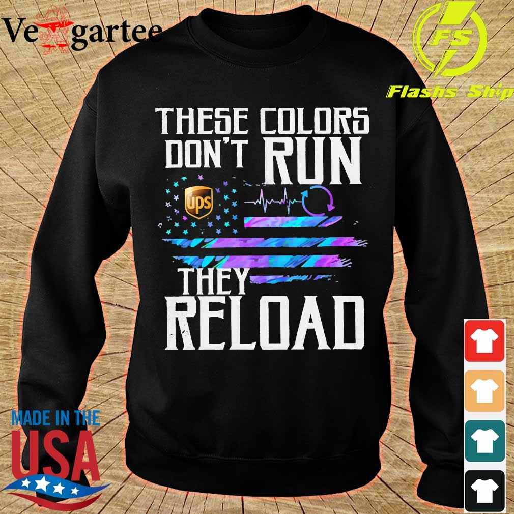 These colors don't run UPS They reload s sweater