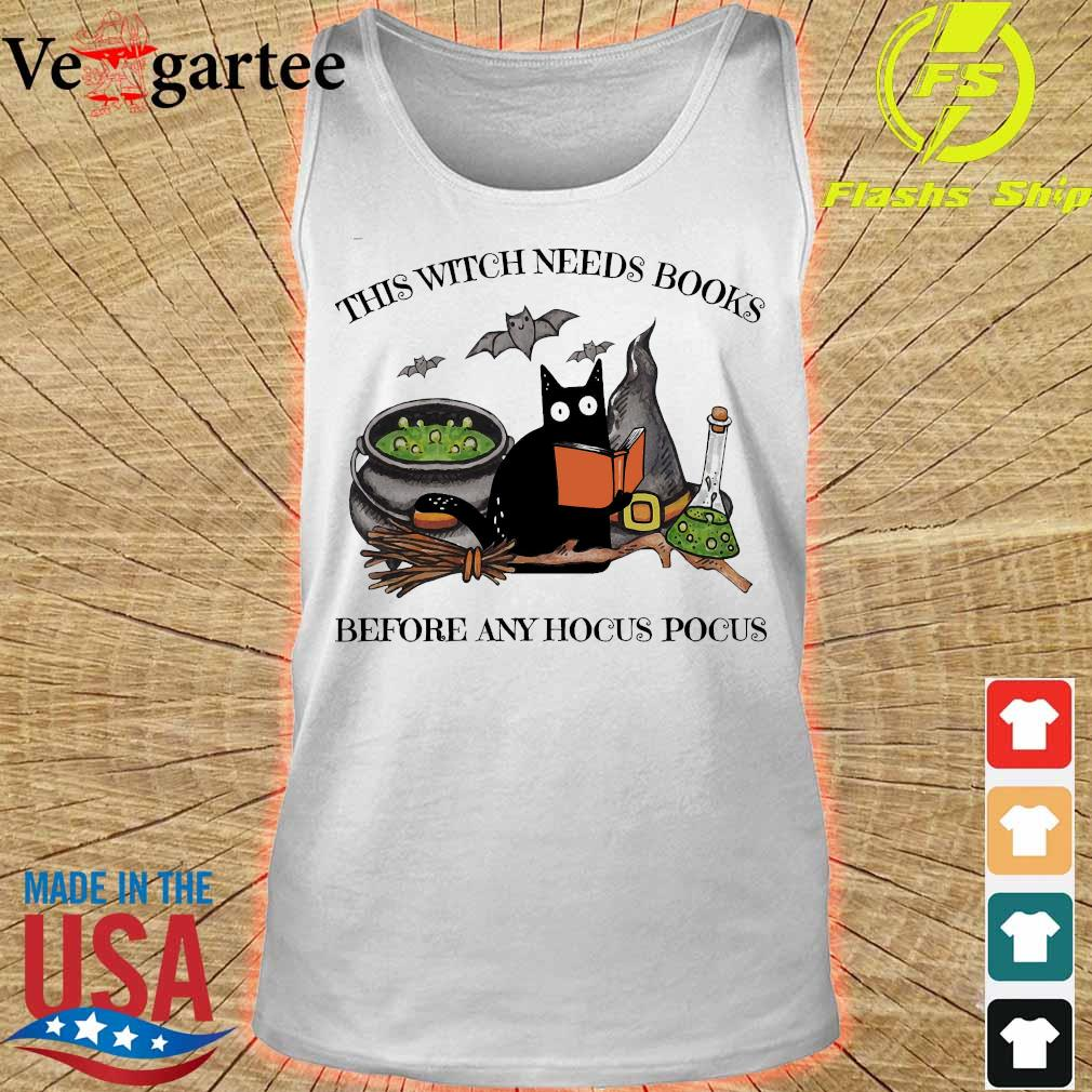 This witch needs books before any hocus pocus s tank top