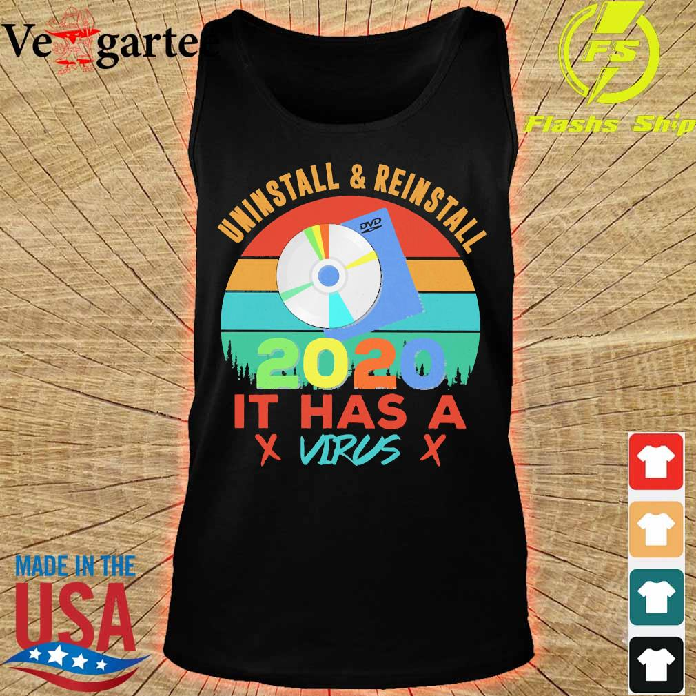 Uninstall and reinstall 2020 it has a virus vintage s tank top