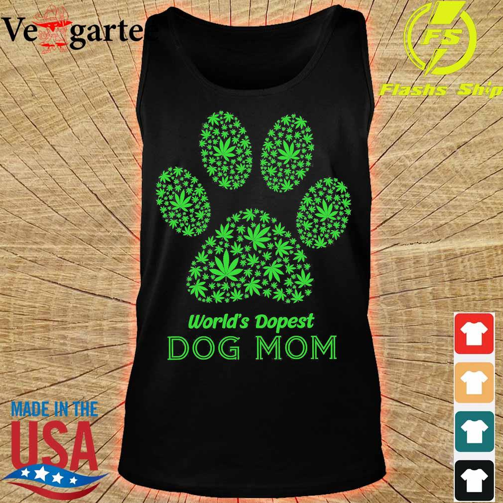 Weed world's dopest dog mom s tank top