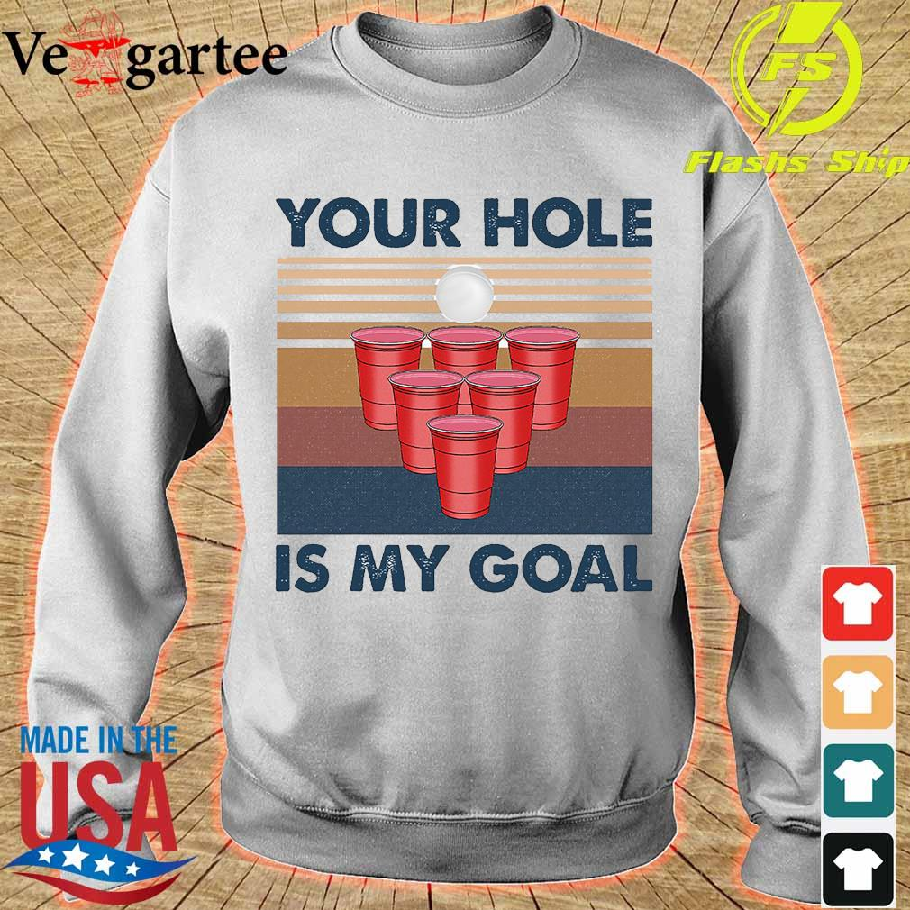 Your hole is my goal vintage s sweater
