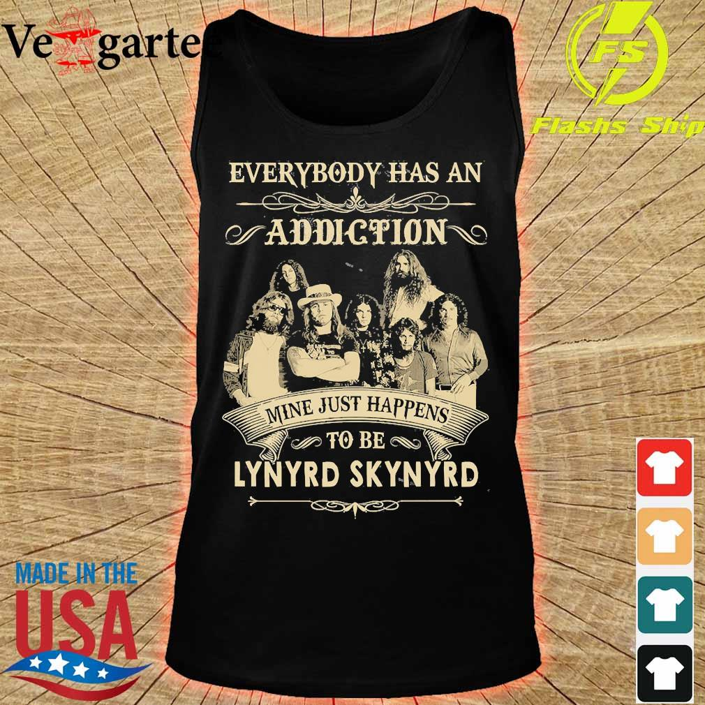 Everybody has an addiction mine just happens to be Lynyrd Skynyrd s tank top