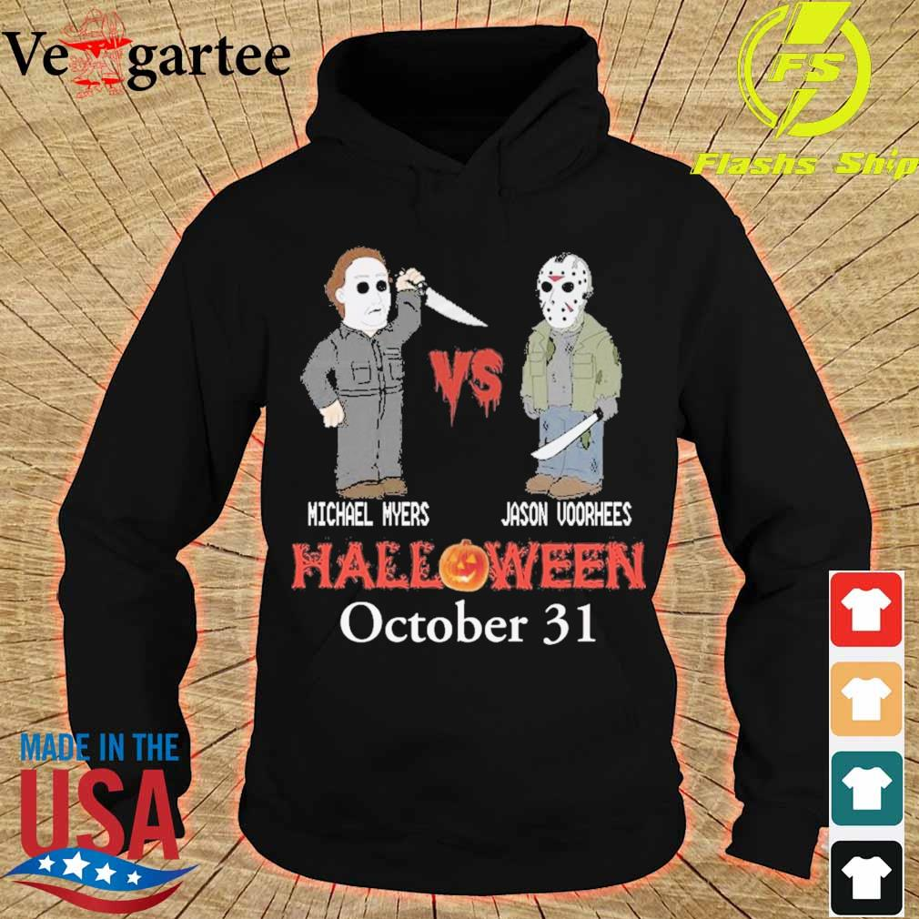 Michael vs Myers Jason Voorhees Halloween october 31 s hoodie