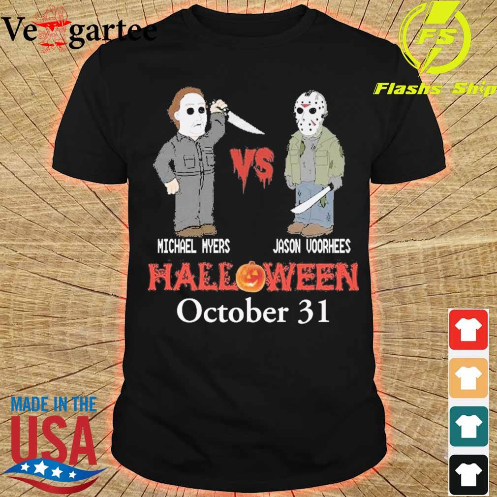Michael vs Myers Jason Voorhees Halloween october 31 shirt