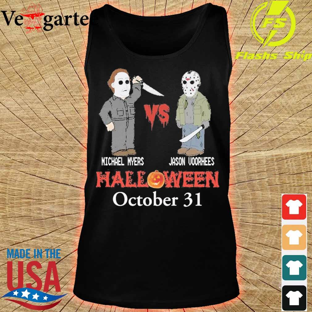 Michael vs Myers Jason Voorhees Halloween october 31 s tank top