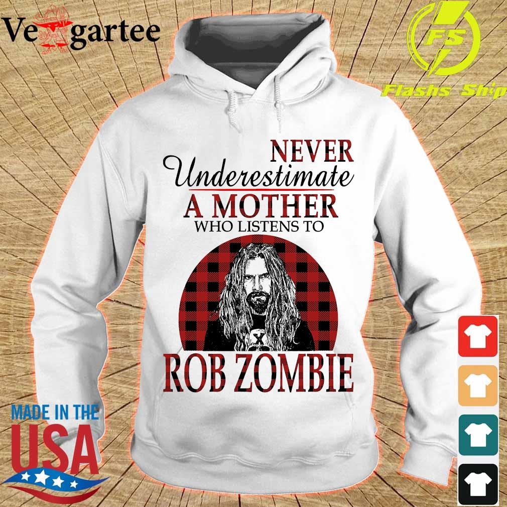 Never underestimate a mother who listens to Rob Zombie s hoodie