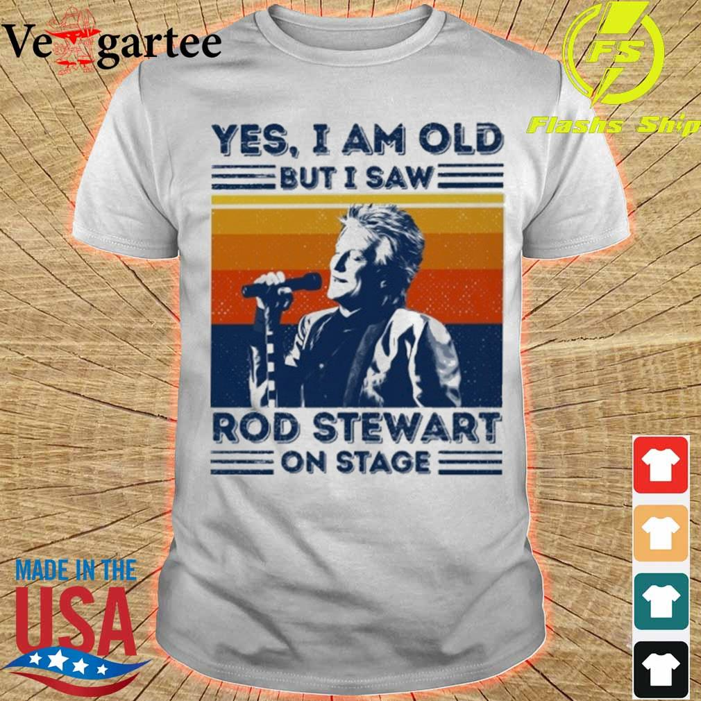 Yes I am old but I saw Rod Stewart on stage vintage shirt
