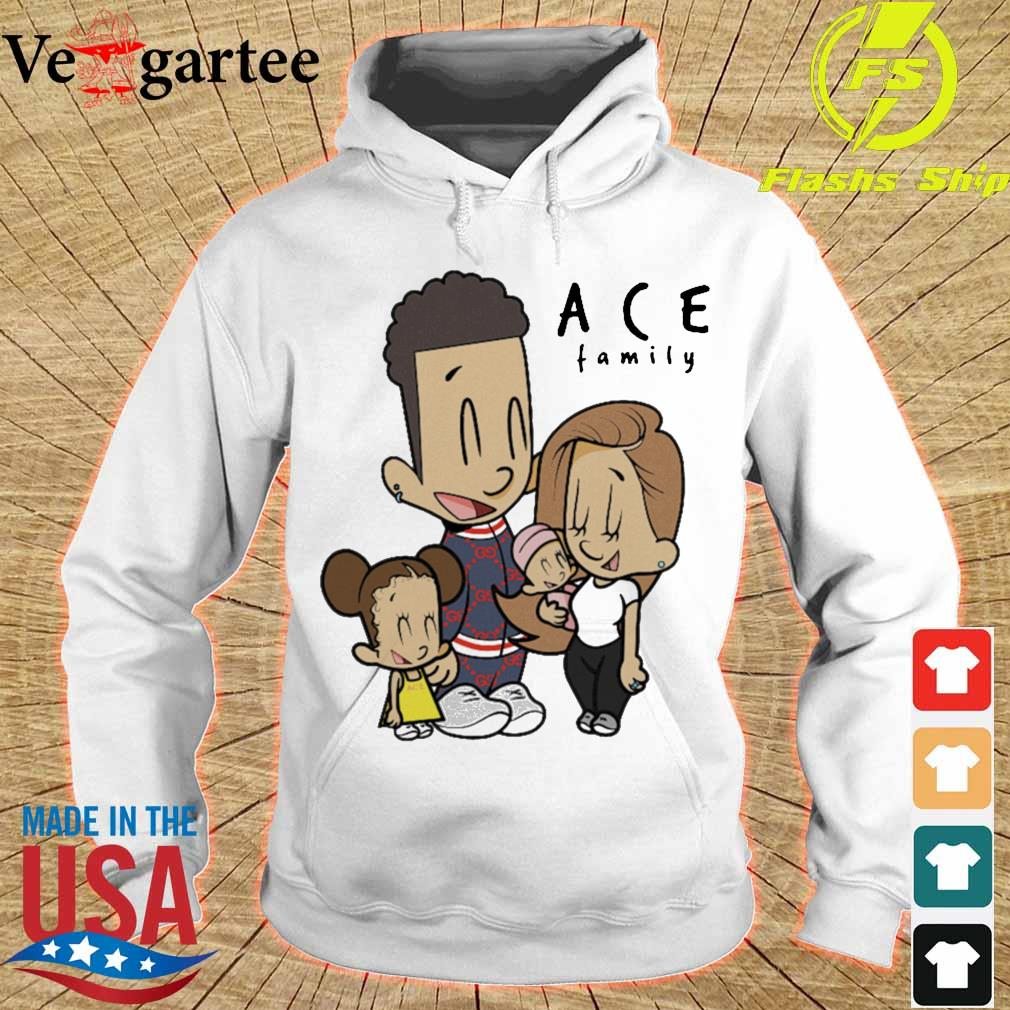 The Ace Family Shirt hoodie