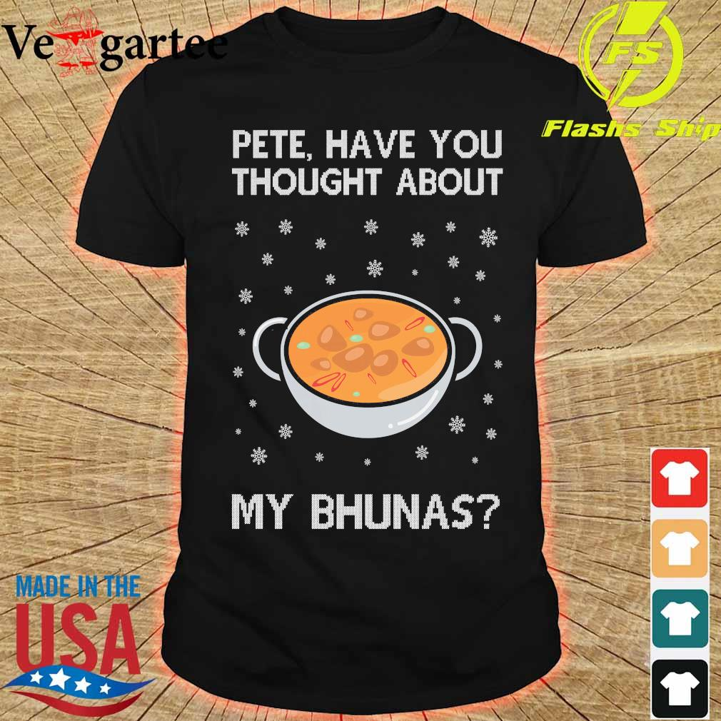 Pete have You thought about my bhunas ugly christmas sweater